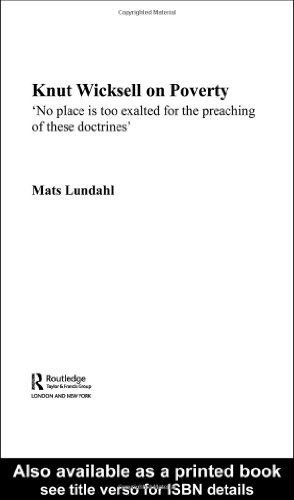 "Book cover Knut Wicksell on Poverty: ""No place is too exalted for the preaching of these doctrines"""