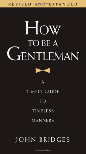 书籍封面 How to Be a Gentleman: A Timely Guide to Timeless Manners