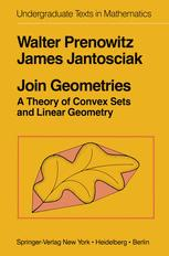 Bìa sách Join Geometries: A Theory of Convex Sets and Linear Geometry