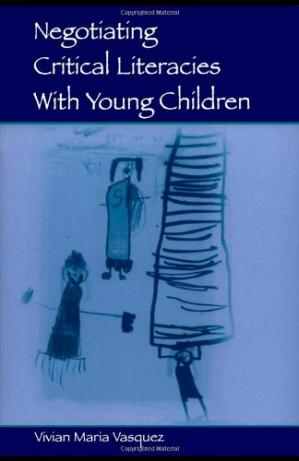Copertina Negotiating Critical Literacies with Young Children (Language, Culture, and Teaching Series) (Volume in the Language, Culture, and Teaching Series)