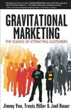 Обкладинка книги Gravitational Marketing: The Science of Attracting Customers