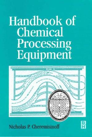غلاف الكتاب Handbook of Chemical Processing Equipment