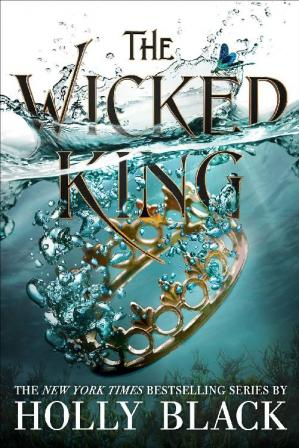 Book cover The Wicked King (The Folk of Air Book #2)