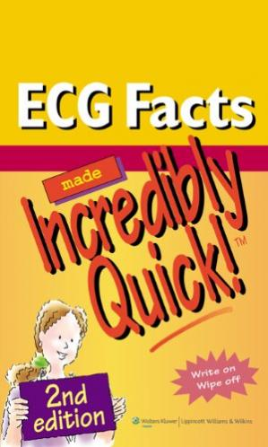 Book cover ECG Facts Made Incredibly Quick! (Incredibly Easy! Series) 2nd edition
