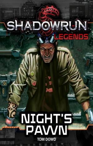 Book cover Shadowrun Legends: Night's Pawn