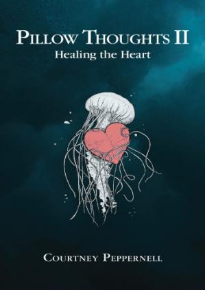 Обкладинка книги Pillow Thoughts II: Healing the Heart