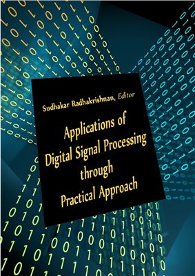 Book cover Applications of Digital Signal Processing through Practical Approach