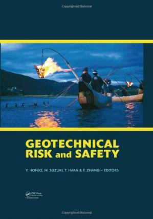 Book cover Geotechnical Risk and Safety: Proceedings of the 2nd International Symposium on Geotechnical Safety and Risk (IS-Gifu 2009) 11-12 June, 2009, Gifu, Japan - IS-Gifu2009