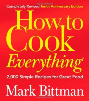Book cover How to Cook Everything, Completely Revised 10th Anniversary Edition: 2,000 Simple Recipes for Great Food