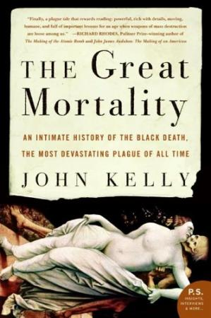 Book cover The Great Mortality: An Intimate History of the Black Death, the Most Devastating Plague of All Time