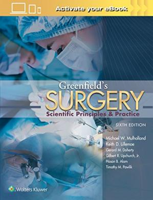 Book cover Greenfield's Surgery: Scientific Principles and Practice