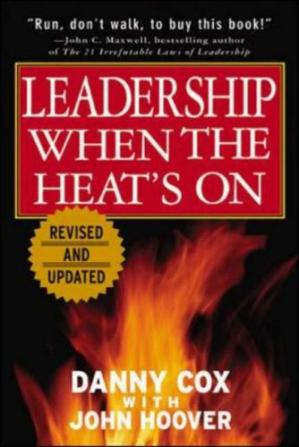Book cover Leadership when the heat's on