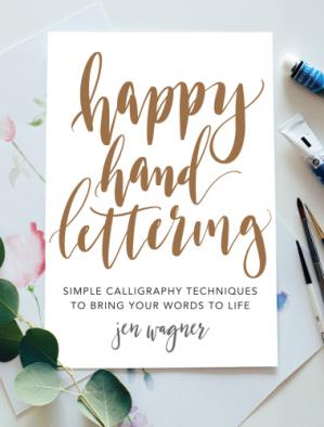 Buchdeckel Happy Hand Lettering: Simple Calligraphy Techniques to Bring Your Words to Life