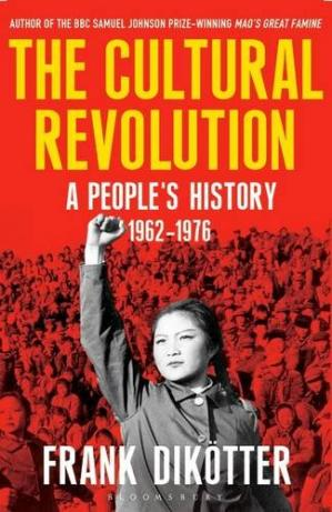 Book cover The Cultural Revolution: A People's History, 1962-1976