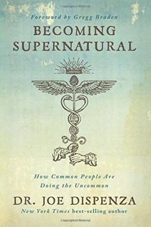 Book cover Becoming Supernatural: How Common People Are Doing the Uncommon