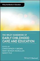 Book cover The Wiley handbook of early childhood care and education