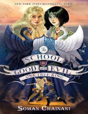 Kitabın üzlüyü The School for Good and Evil #6: One True King