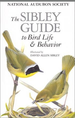 Book cover The Sibley Guide to Bird Life & Behavior