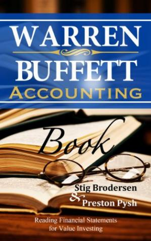 Book cover Warren Buffett Accounting Book: Reading Financial Statements for Value Investing