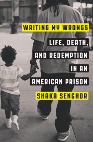 Book cover Writing My Wrongs: Life, Death, and Redemption in an American Prison