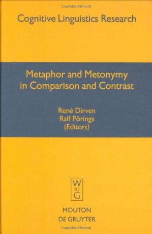 Обложка книги Metaphor and Metonymy in Comparison and Contrast (Cognitive Linguistics Research, 20.)
