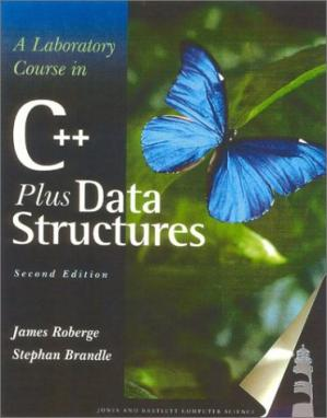 Book cover A laboratory course in C++ data structures