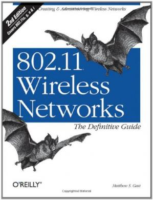 Couverture du livre 802.11 Wireless Networks: The Definitive Guide 2nd edition Covers 802.11a;g;n;&i