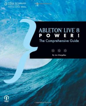Book cover Ableton Live 8 Power The Comprehensive Guide