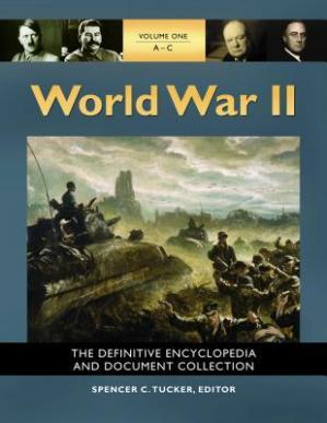 Book cover World War II [5 Volumes]: The Definitive Encyclopedia and Document Collection