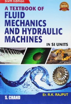 Book cover A TEXTBOOK OF FLUID MECHANICS AND HYDRAULIC MACHINES