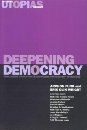 Okładka książki Deepening Democracy: Institutional Innovations in Empowered Participatory Governance (Real Utopias Project)