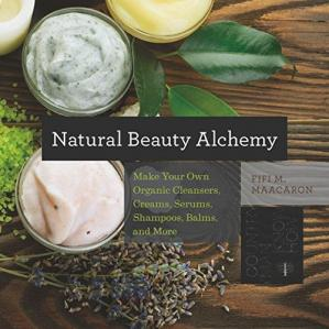 Book cover Natural beauty alchemy : make your own organic cleansers, creams, serums, shampoos, balms, and more