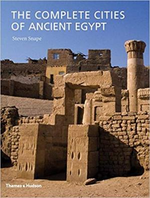 Buchdeckel The Complete Cities of Ancient Egypt