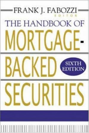 Book cover The Handbook of Mortgage Backed Securities, 6th edition