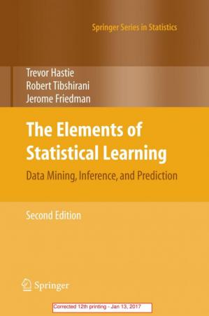 Copertina The Elements of Statistical Learning: Data Mining, Inference, and Prediction (2nd edition) (12print 2017)