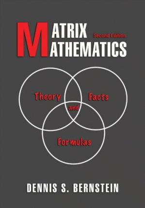 Book cover Matrix Mathematics: Theory, Facts, and Formulas: Second Edition