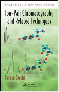 A capa do livro Ion-Pair Chromatography and Related Techniques (Analytical Chemistry)