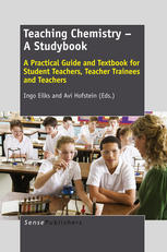 Book cover Teaching Chemistry – A Studybook: A Practical Guide and Textbook for Student Teachers, Teacher Trainees and Teachers