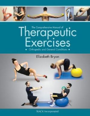 Portada del libro The Comprehensive Manual of Therapeutic Exercises  Orthopedic and General Conditions
