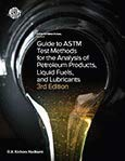Buchdeckel Guide to ASTM Test Methods for the Analysis of Petroleum Products, Liquid Fuels, and Lubricants 3rd Edition MNL44-3RD