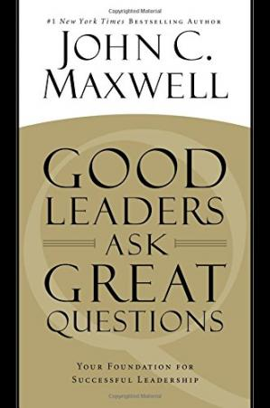 书籍封面 Good Leaders Ask Great Questions: Your Foundation for Successful Leadership