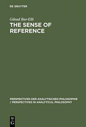 Portada del libro The Sense of Reference: Intentionality in Frege