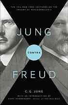 ปกหนังสือ Jung contra Freud : the 1912 New York lectures on the theory of psychoanalysis