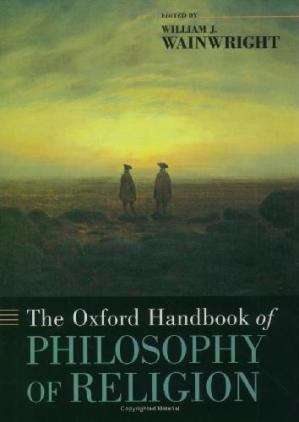 Book cover The Oxford Handbook of Philosophy of Religion
