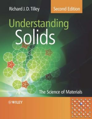 Book cover Understanding Solids: The Science of Materials