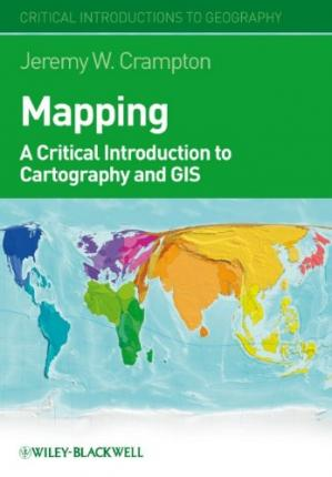 Book cover Mapping: A Critical Introduction to Cartography and GIS (Critical Introductions to Geography)
