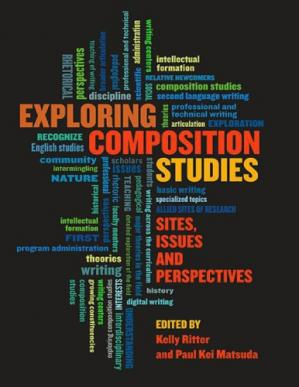 Book cover Exploring Composition Studies: Sites, Issues, Perspectives.