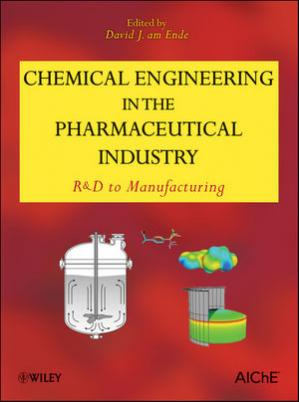 Copertina Chemical Engineering in the Pharmaceutical Industry: R&D to Manufacturing