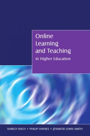 Book cover Online Learning and Teaching in Higher Education