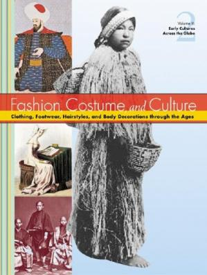Book cover Fashion, Costume, and Culture: Clothing, Headwear, Body Decorations, and Footwear Through the Ages, 5 Volumes